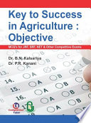Key To Success In Agriculture Objective Mcq S For Jrf Srf Net Other Competitive Exams