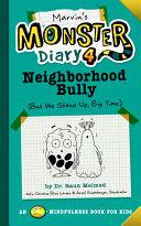 Marvin s Monster Diary 4  Neighborhood Bully