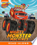 Mighty Monster Machines  Blaze and the Monster Machines