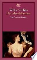 Der Monddiamant  : Ein Criminal-Roman