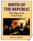 Birth of the Republic