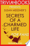 Secrets Of A Charmed Life A Novel By Susan Meissner Trivia On Books
