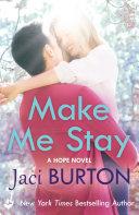 Make Me Stay: Hope