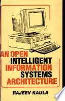 An Open Intelligent Information Systems Architecture