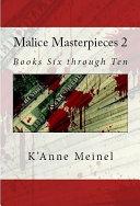 Malice Masterpieces 2