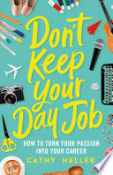 Don t Keep Your Day Job Book