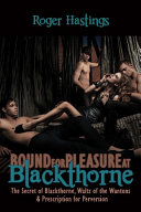 Bound For Pleasure at Blackthorne