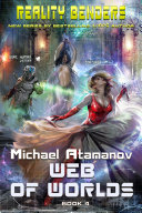 Pdf Web of Worlds (Reality Benders Book #4) LitRPG Series Telecharger