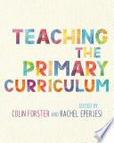 Teaching The Primary Curriculum Book