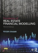 Foundations of Real Estate Financial Modelling Book