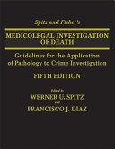 Spitz and Fisher's Medicolegal Investigation of Death [Pdf/ePub] eBook