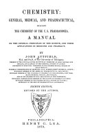 Chemistry   General  Medical  and Pharmaceutical  Including the Chemistry of the U S  Pharmacopoeia