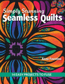 Simply Stunning Seamless Quilts