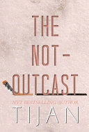 The Not Outcast  Hardcover Edition  Book PDF