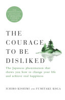 Pdf The Courage to Be Disliked