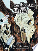 The Escape from Eden