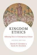 Kingdom Ethics, 2nd ed.