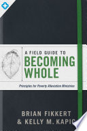 A Field Guide to Becoming Whole