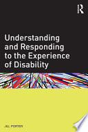 Understanding And Responding To The Experience Of Disability Book PDF