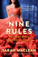 Nine Rules to Break When Romancing a Rake [Pdf/ePub] eBook