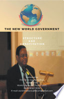 The New World Government Structure and Constitution