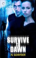 Survive to Dawn ebook
