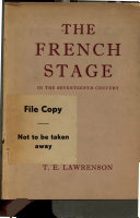 The French Stage in the XVIIth Century