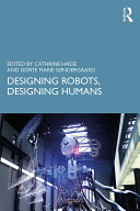 Designing Robots, Designing Humans [Pdf/ePub] eBook