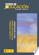 Revista de educación no 355. La gestión estratégica de la Educación Superior: retos y oportunidades