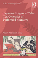 Japanese Singers of Tales: Ten Centuries of Performed Narrative ebook
