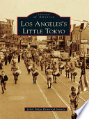 Los Angeles S Little Tokyo Book PDF
