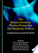 The Balance between Worker Protection and Employer Powers