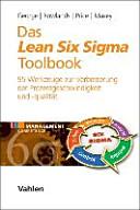 Das Lean Six Sigma Toolbook: 95 Werkzeuge zur Verbesserung der ...