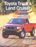 Toyota Truck & Land Cruiser Owner's Bible: A Hands-on Guide to ...