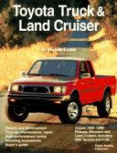 Toyota Truck   Land Cruiser Owner s Bible