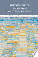 Sustainability and the Art of Long Term Thinking