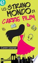 Lo strano mondo di Carrie Pilby (eLit)