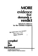 More Evidence that Demands a Verdict