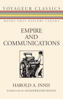 Empire and Communications [Pdf/ePub] eBook