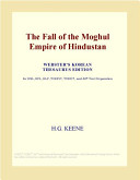 The Fall of the Moghul Empire of Hindustan  Webster s Korean Thesaurus Edition