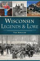 Wisconsin Legends   Lore
