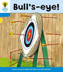 Oxford Reading Tree: Stage 3: More Stories B: Bull's Eye!