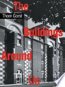 The Buildings Around Us