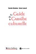 Le guide de la Caraïbe culturelle