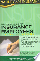 Vault Guide to the Top Insurance Employers