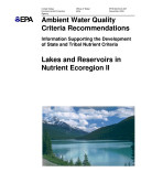 Ambient water quality criteria recommendations information supporting the development of state and tribal nutrient criteria for lakes and reservoirs in nutrient ecoregion II : western forested mountains