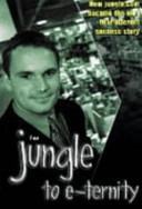 Jungle to E Ternity