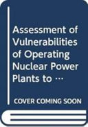 Assessment of Vulnerabilities of Operating Nuclear Power Plants to Extreme External Events