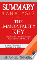 Summary   Analysis of The Immortality Key