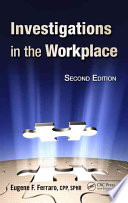 Investigations In The Workplace  Second Edition